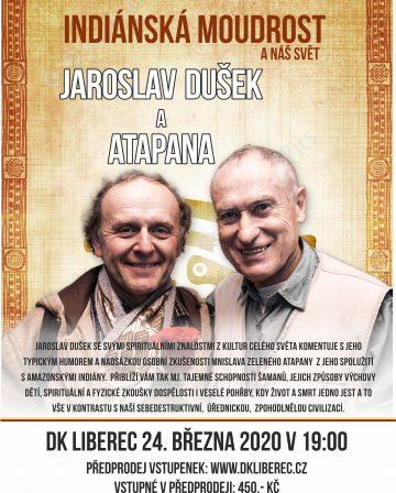 Jaroslav Dušek a Mnislav Zelený Atapana: Indiánská moudrost a náš svět