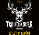 Trautenberk – 10 let v revíru